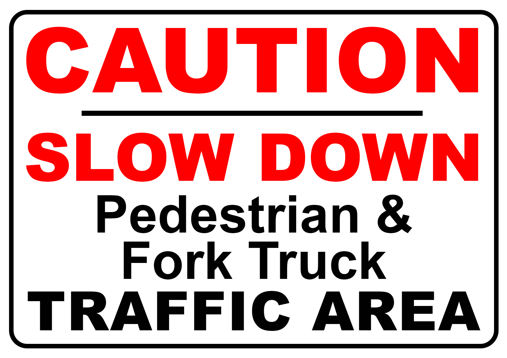 Caution Slow Down