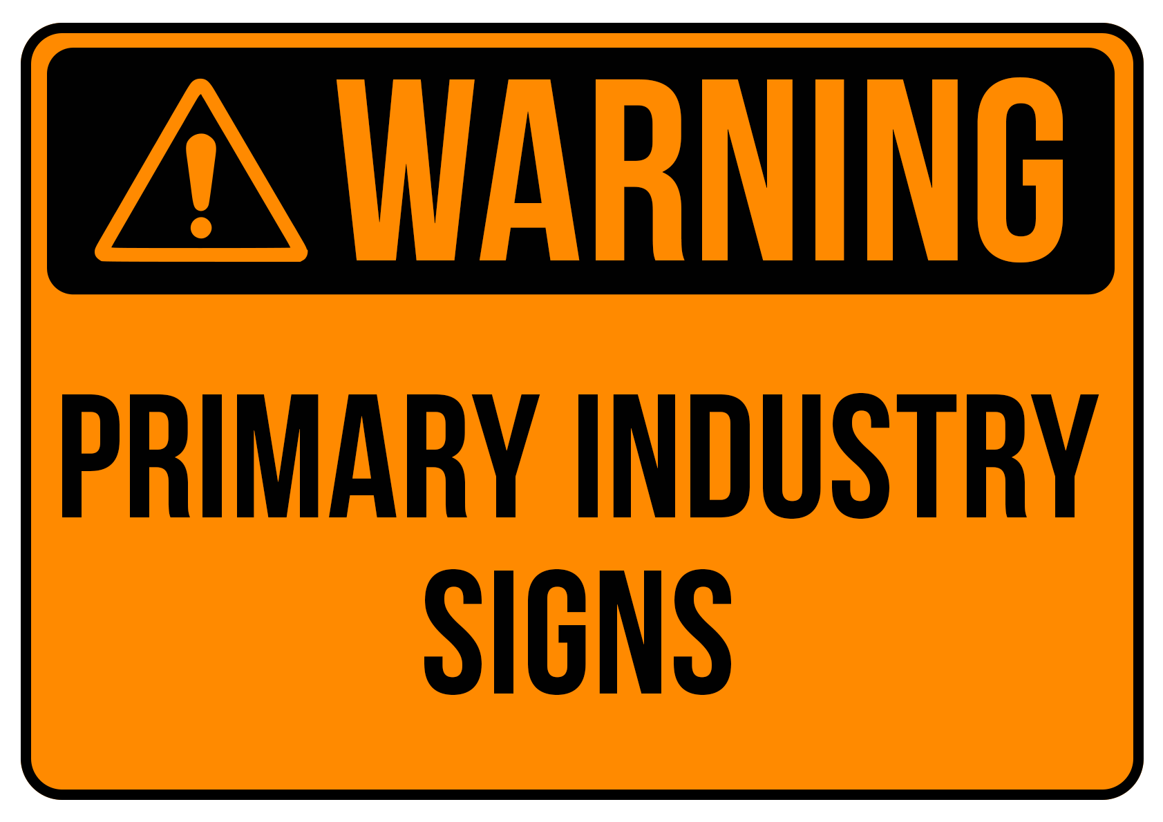 Primary Industry Signs