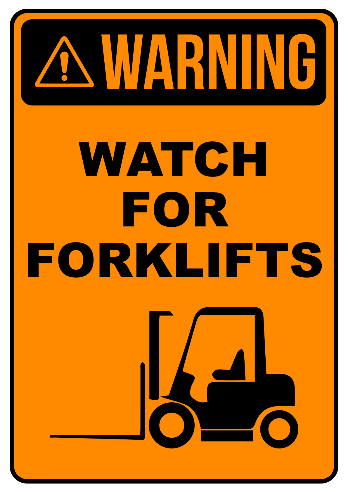 Watch For Forklift