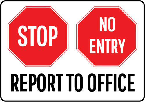 Stop Report to Office Sign - Not Enter Sign Australia