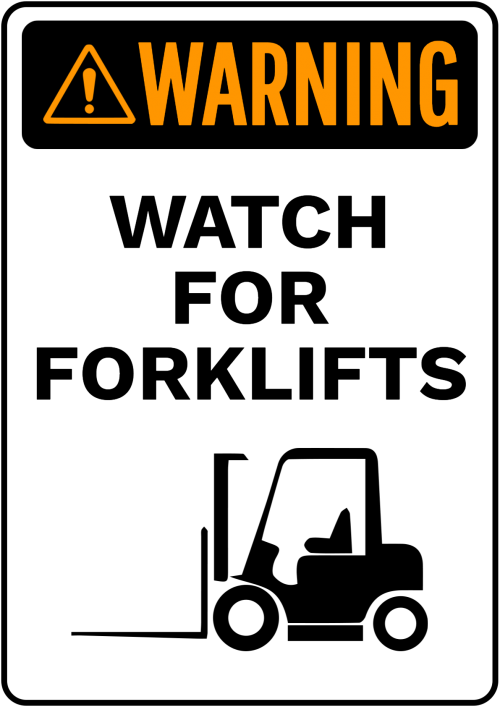Watch For Forklifts Warning Sign