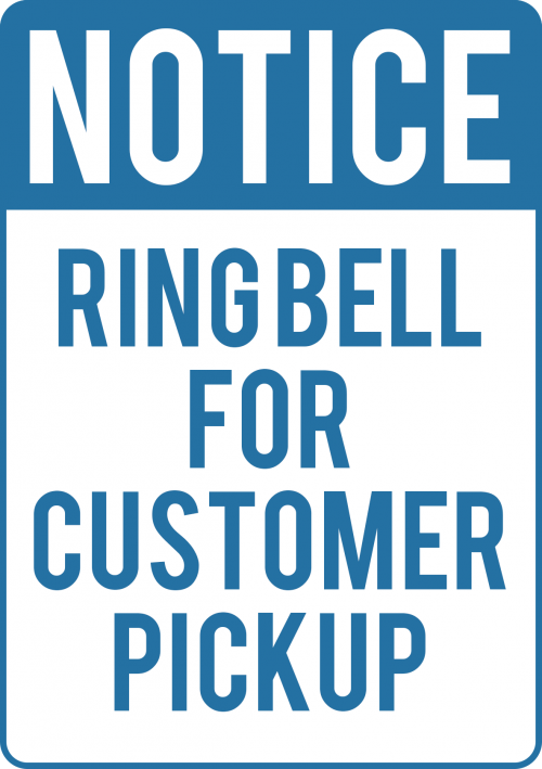 Customer Pickup Notice Sign