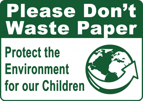Dont Waste Paper Sign