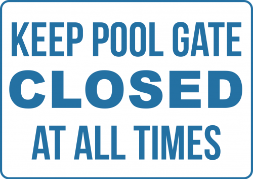Keep Pool Gate Closed HOP011