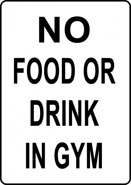 No Food or Drink In Gym Sign