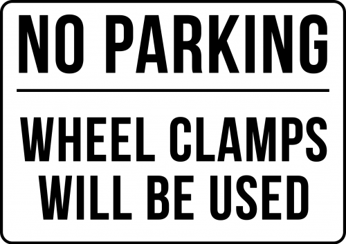 No Parking Wheel Clamps Will Be Used