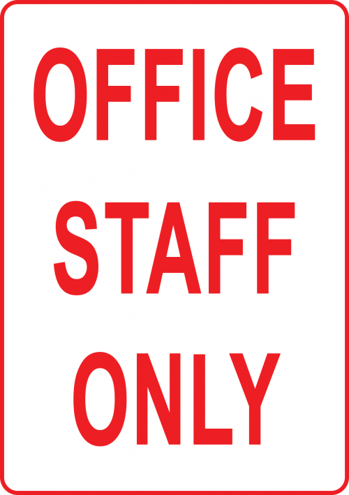 Office Staff Only Sign SCH001