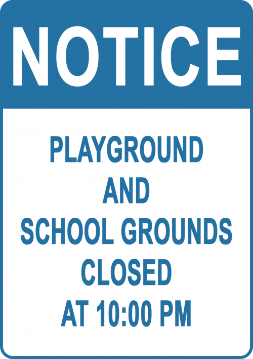 Playground School Ground Closed Sign