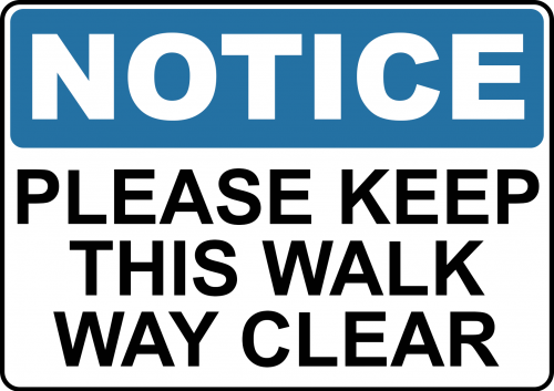 Please Keep Walk Way Clear