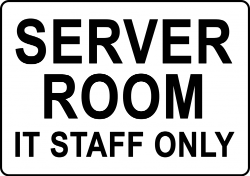 Server Room IT Staff Only Sign