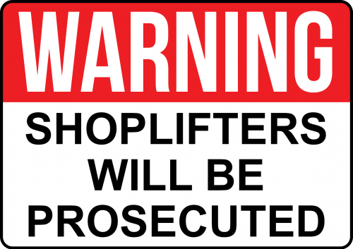 Shop Lifters Will Be Prosecuted Sign