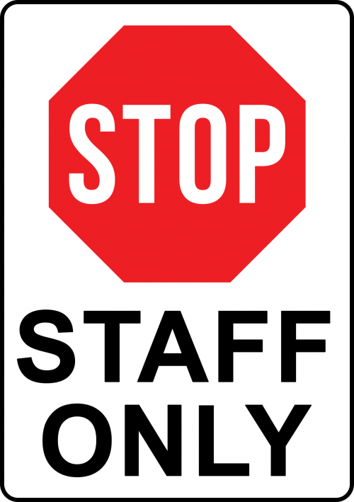 Stop Staff Only Sign