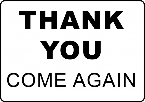 Thank You Come Again Sign