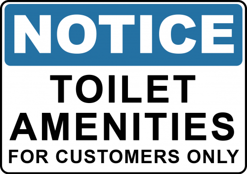 Toilet Amenities For Customers Sign