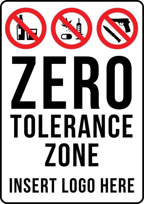 Zero Tolerance Zone Sign