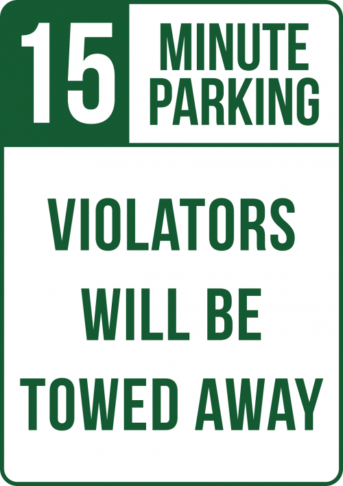 Do Not Violate 15 Minute Parking Sign