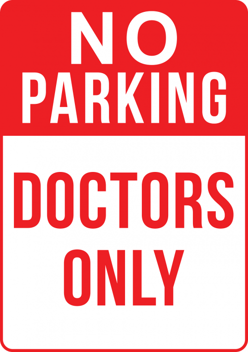 No Parking Strictly For Doctors Sign