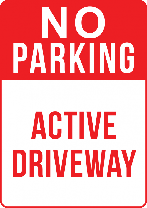 Driveway Active No Parking Sign