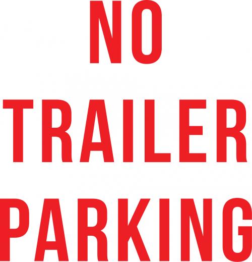 Warning No Trailer Parking Sign