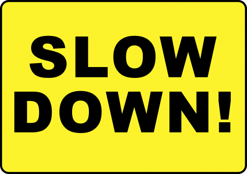 Slow Down Sign - Warning Signs Australia